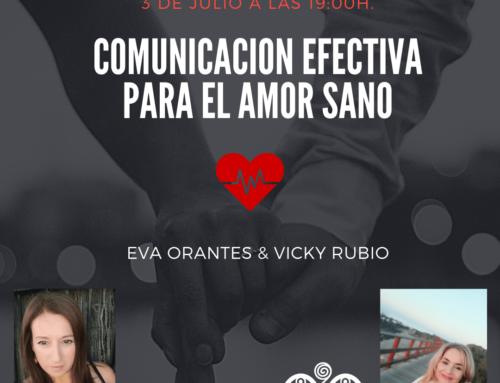 TALLER COMUNICACION EFECTIVA PARA EL AMOR SANO